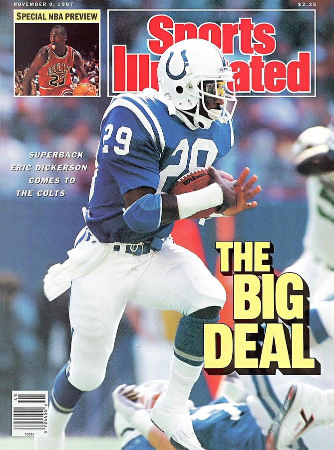 Indianapolis Colts Eric Dickerson... Sports Illustrated Cover Photograph by Sports Illustrated