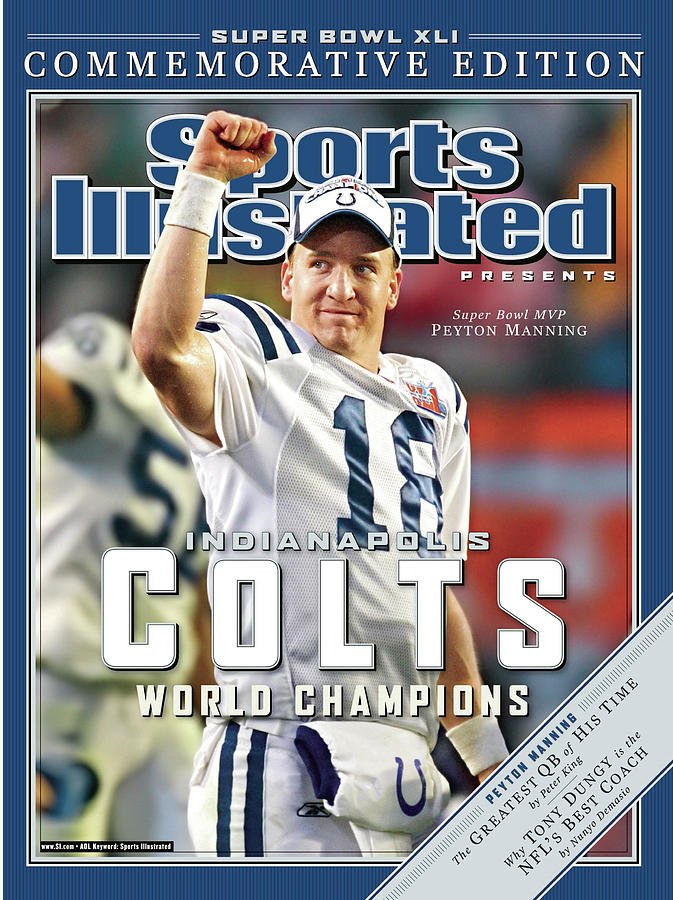 Indianapolis Colts Qb Peyton Manning, Super Bowl Xli Sports Illustrated Cover Photograph by Sports Illustrated