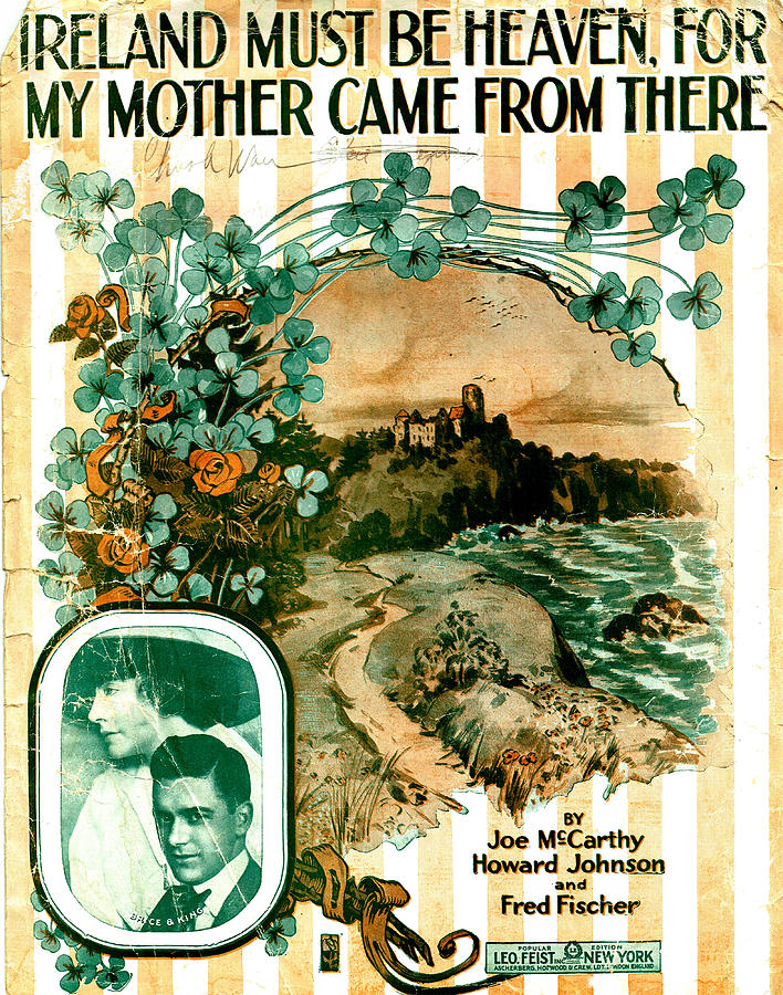 Ireland Must be Heaven, For My Mother Came From There by Mel Thompson