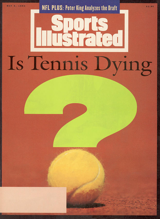 Is Tennis Dying Sports Illustrated Cover Photograph by Sports Illustrated