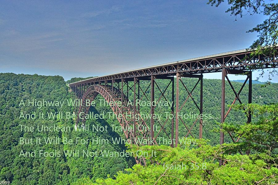 Isaiah 35 8 New River Gorge Bridge West Virginia by Lisa Wooten