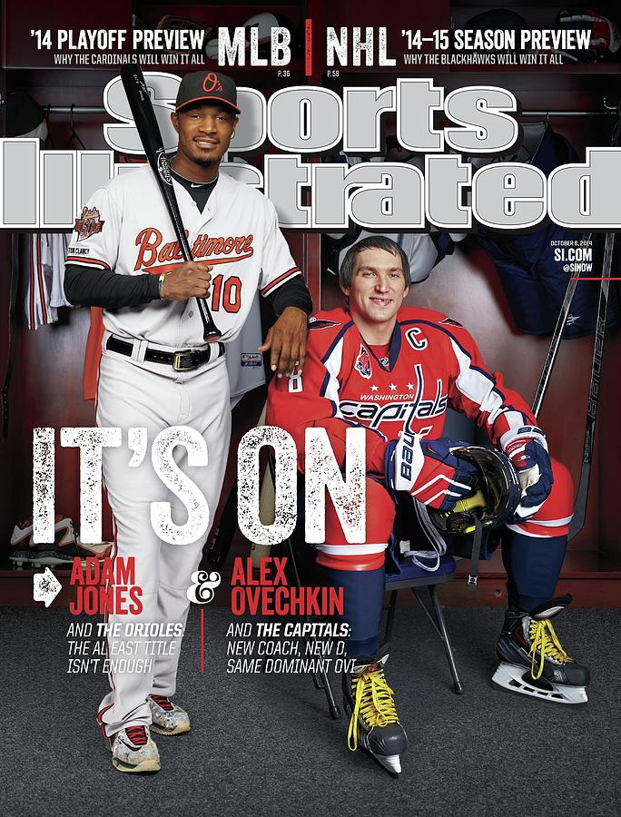 Its On Adam Jones And Alex Ovechkin Sports Illustrated Cover Photograph by Sports Illustrated