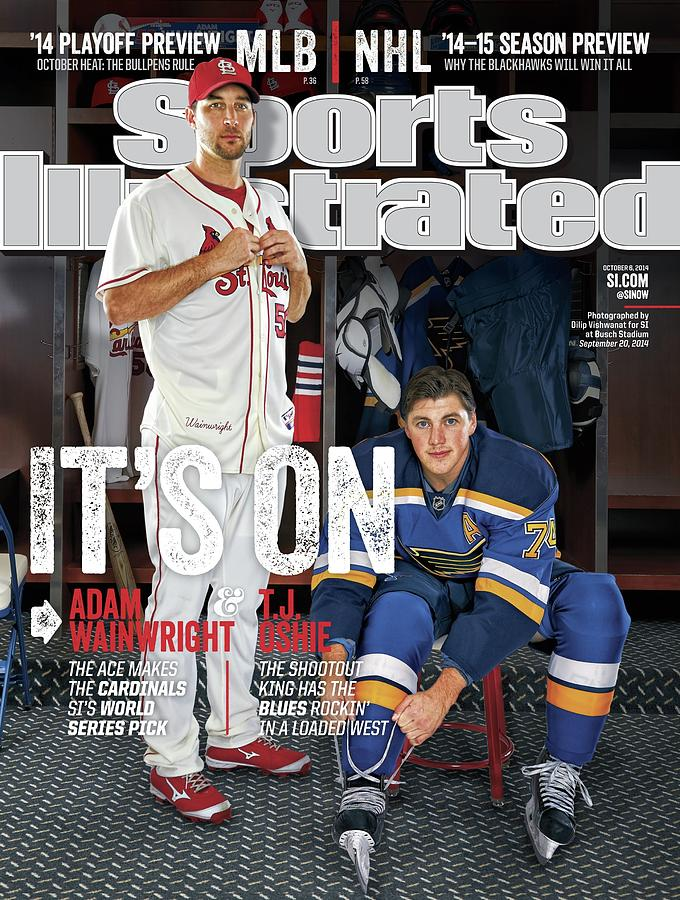 Its On Adam Wainwright And T.j. Oshie Sports Illustrated Cover Photograph by Sports Illustrated
