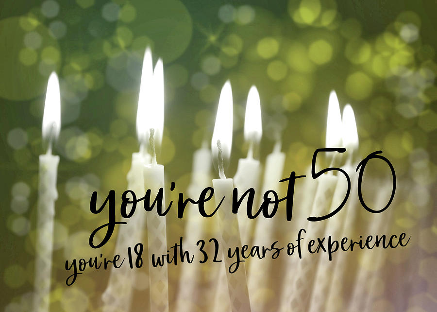 Happy Photograph - Its Only A Number 50 Quote by JAMART Photography