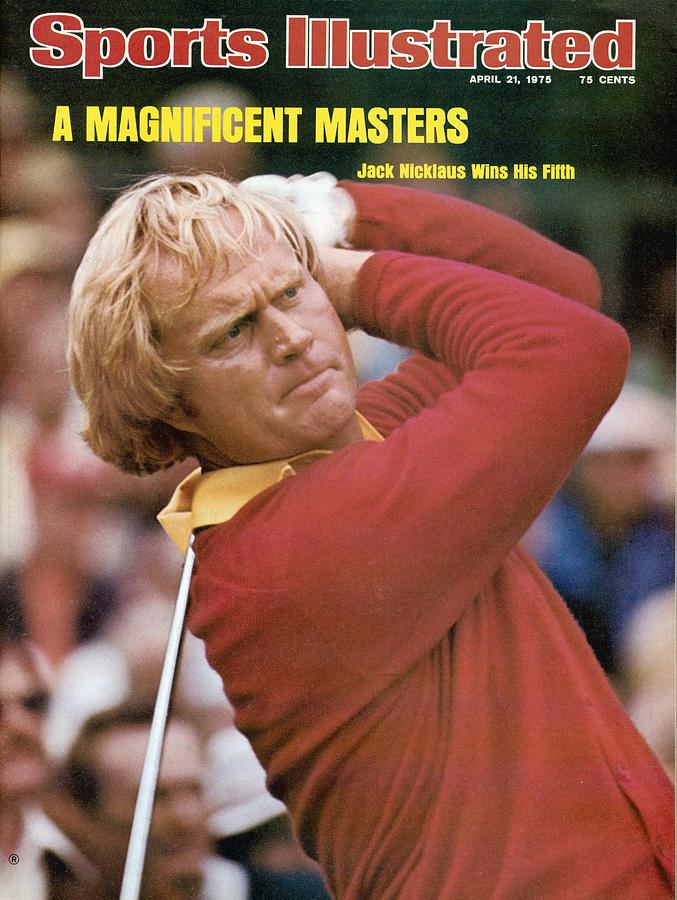 Jack Nicklaus, 1975 Masters Sports Illustrated Cover Photograph by Sports Illustrated