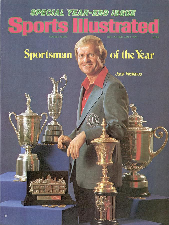 Jack Nicklaus, 1978 Sportsman Of The Year Sports Illustrated Cover Photograph by Sports Illustrated