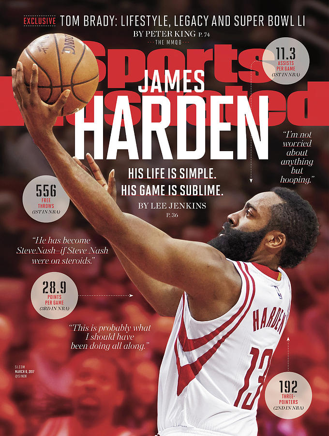 James Harden His Life Is Simple. His Game Is Sublime. Sports Illustrated Cover Photograph by Sports Illustrated