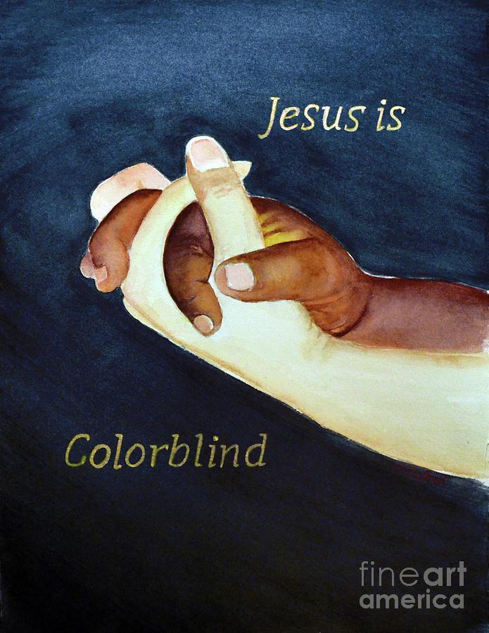 Jesus Is Colorblind Painting