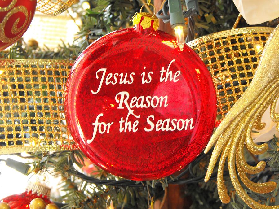 Jesus Is The Reason For The Season Ornament Greeting Card Photograph ...