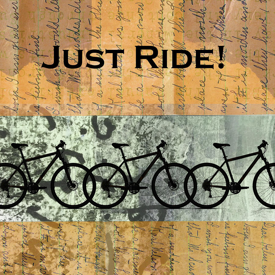 Just Ride by Nancy Merkle