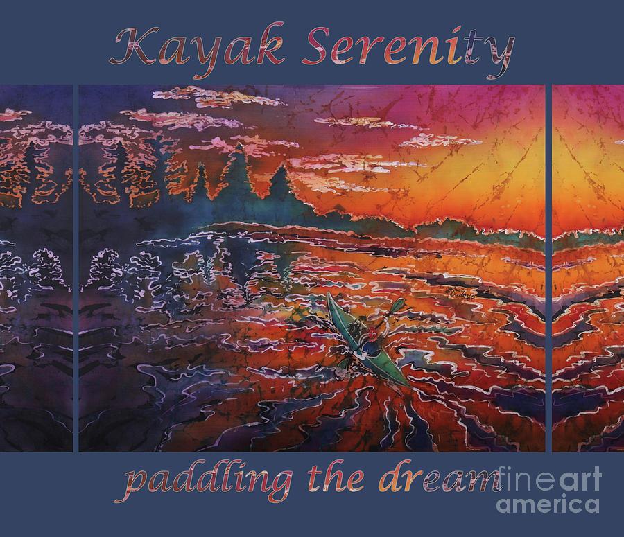 Kayak Painting - Kayak Serenity-paddling the dream BLU border by Sue Duda