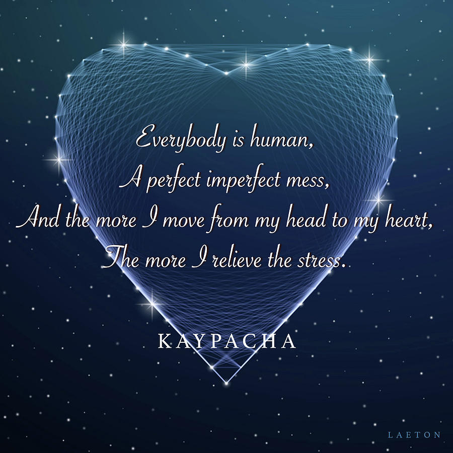 Kaypacha- July 17, 2019 by Richard Laeton