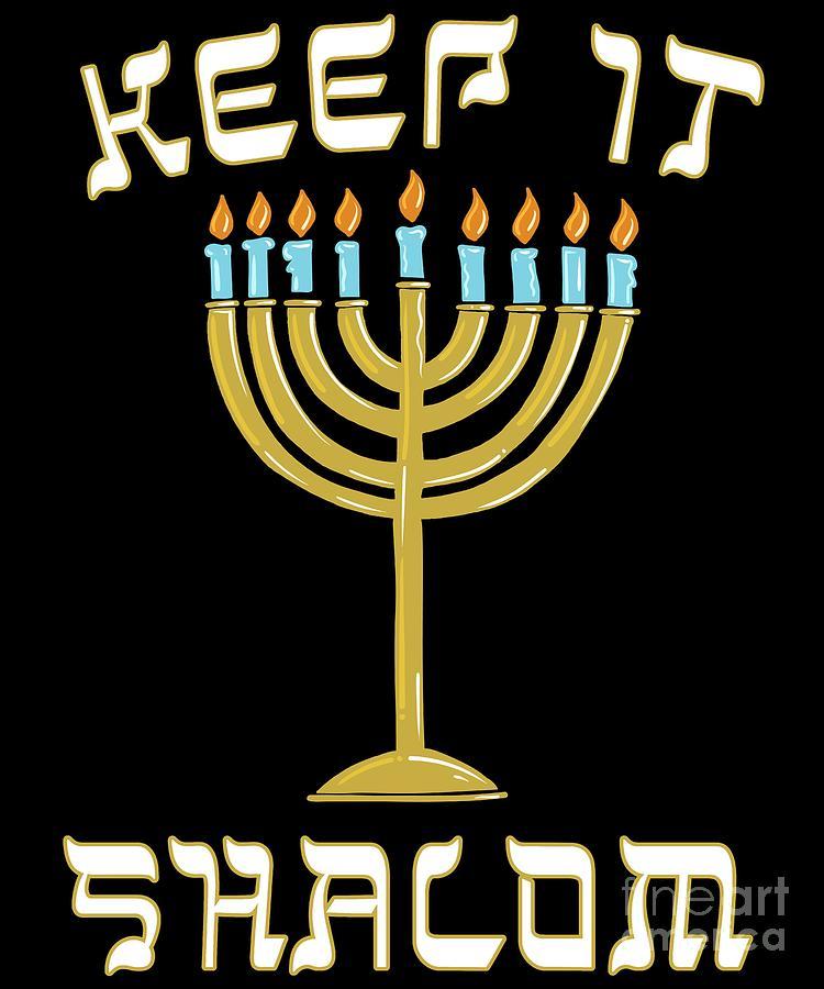 Keep is Shalom Hanukkah Menorah by Flippin Sweet Gear