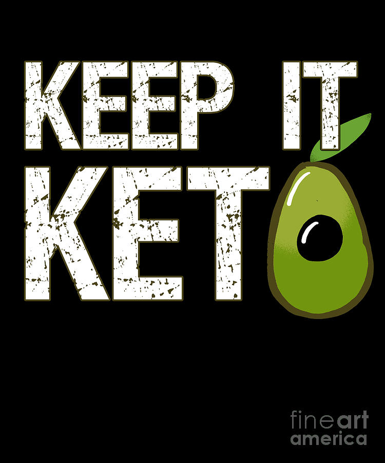 Cool Digital Art - Keep It Keto by Flippin Sweet Gear