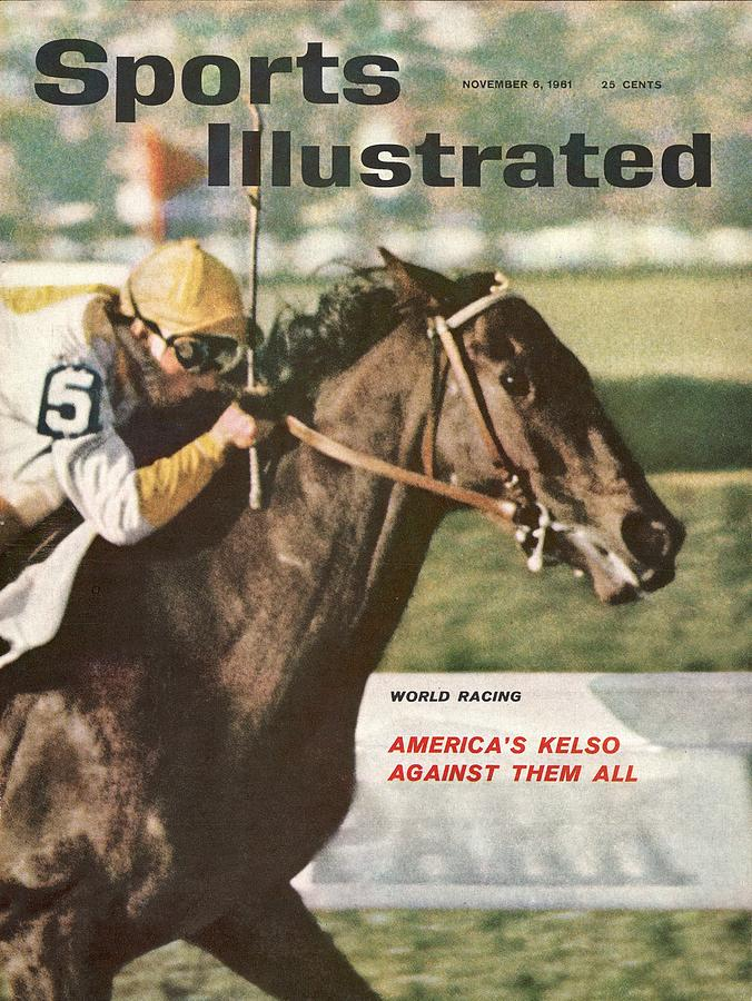 Kelso, 1961 Woodward Stakes Sports Illustrated Cover Photograph by Sports Illustrated