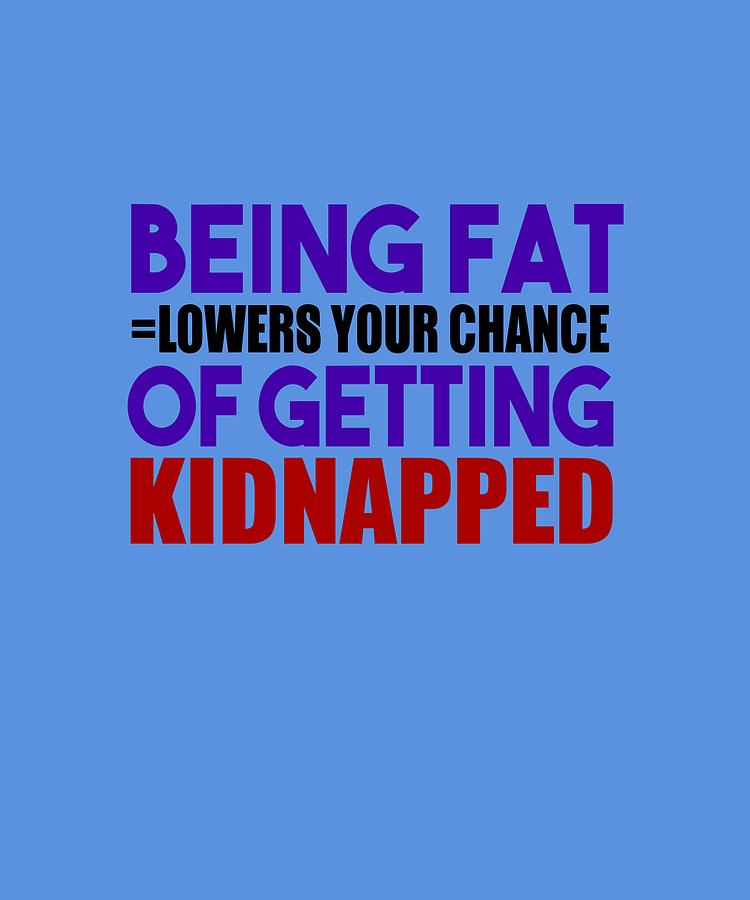 Kidnapped Chances by Shopzify