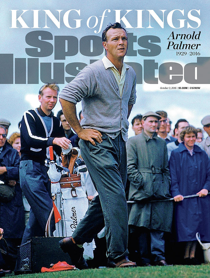 King Of Kings Arnold Palmer, 1929 - 2016 Sports Illustrated Cover Photograph by Sports Illustrated