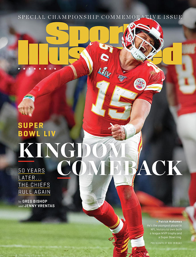 Kingdom Comeback Kansas City Chiefs, Super Bowl Liv Sports Illustrated Cover Photograph by Sports Illustrated