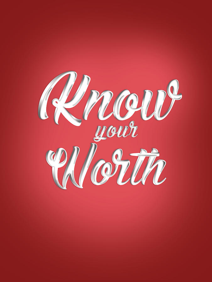 Know Your Worth - Motivational Quote - Quote Typography - Red And White - Quote Print Mixed Media