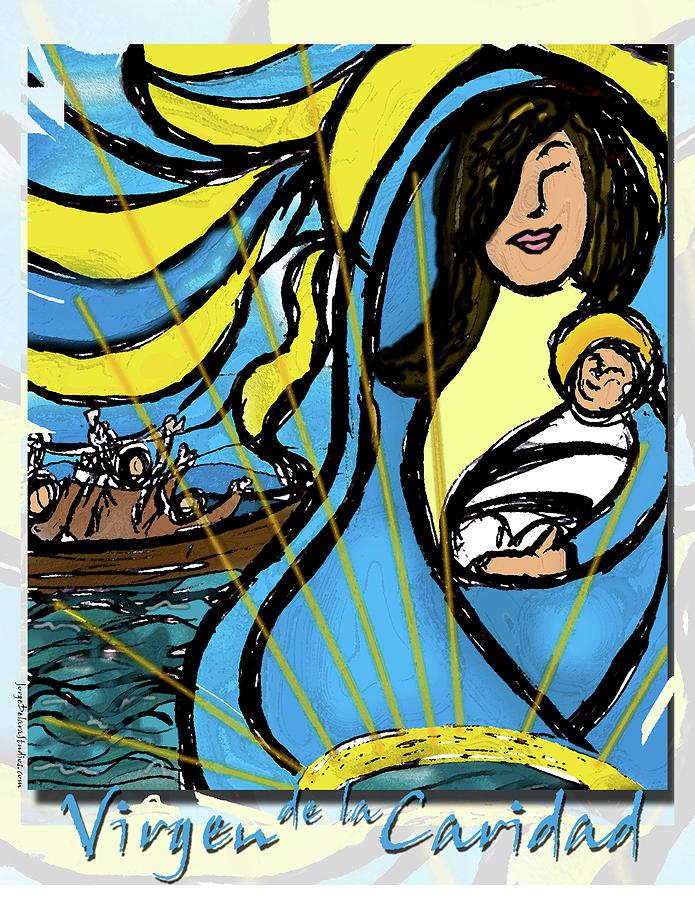 Hope Digital Art - La Caridad Saves the world by Jorge Delara