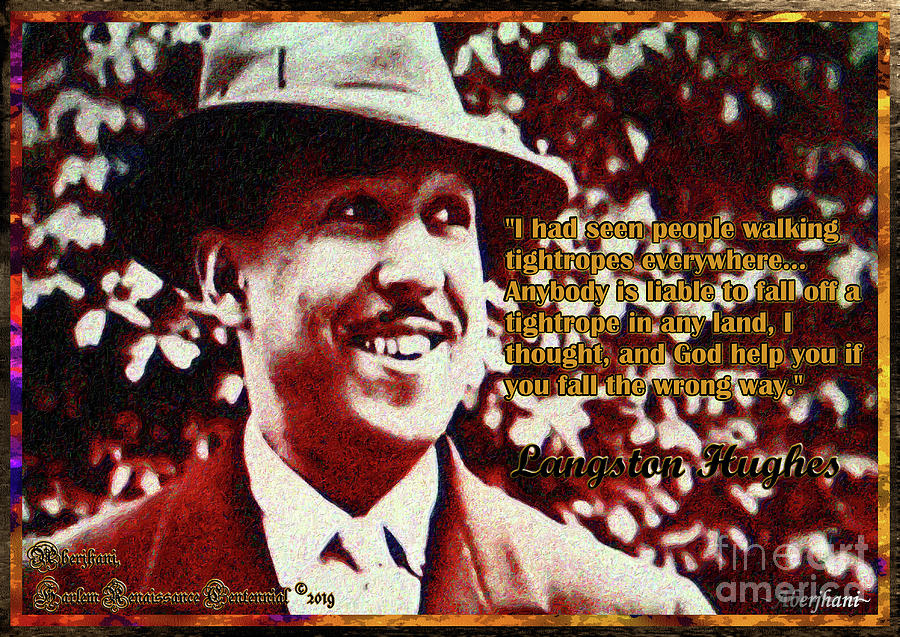 Harlem Renaissance Mixed Media - Langston Hughes Quote on People Walking Tightropes by Aberjhani