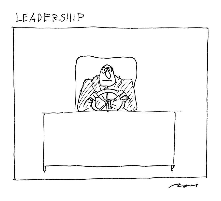 Leadership Drawing by Al Ross