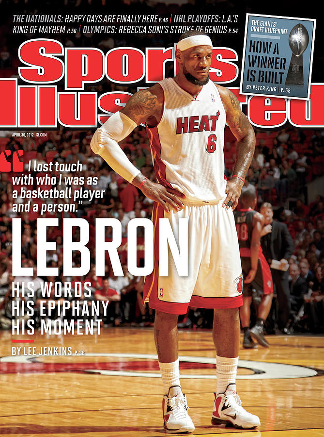 LeBron His Words, His Epiphany, His Moment Sports Illustrated Cover Photograph by Sports Illustrated