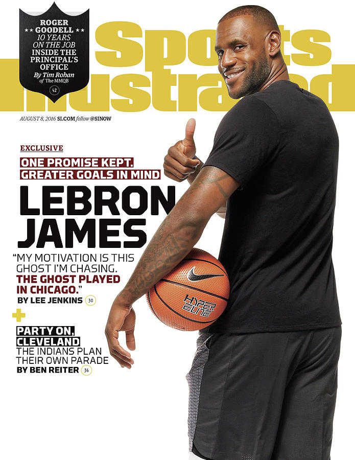 LeBron James One Promise Kept. Greater Goals In Mind. Sports Illustrated Cover Photograph by Sports Illustrated