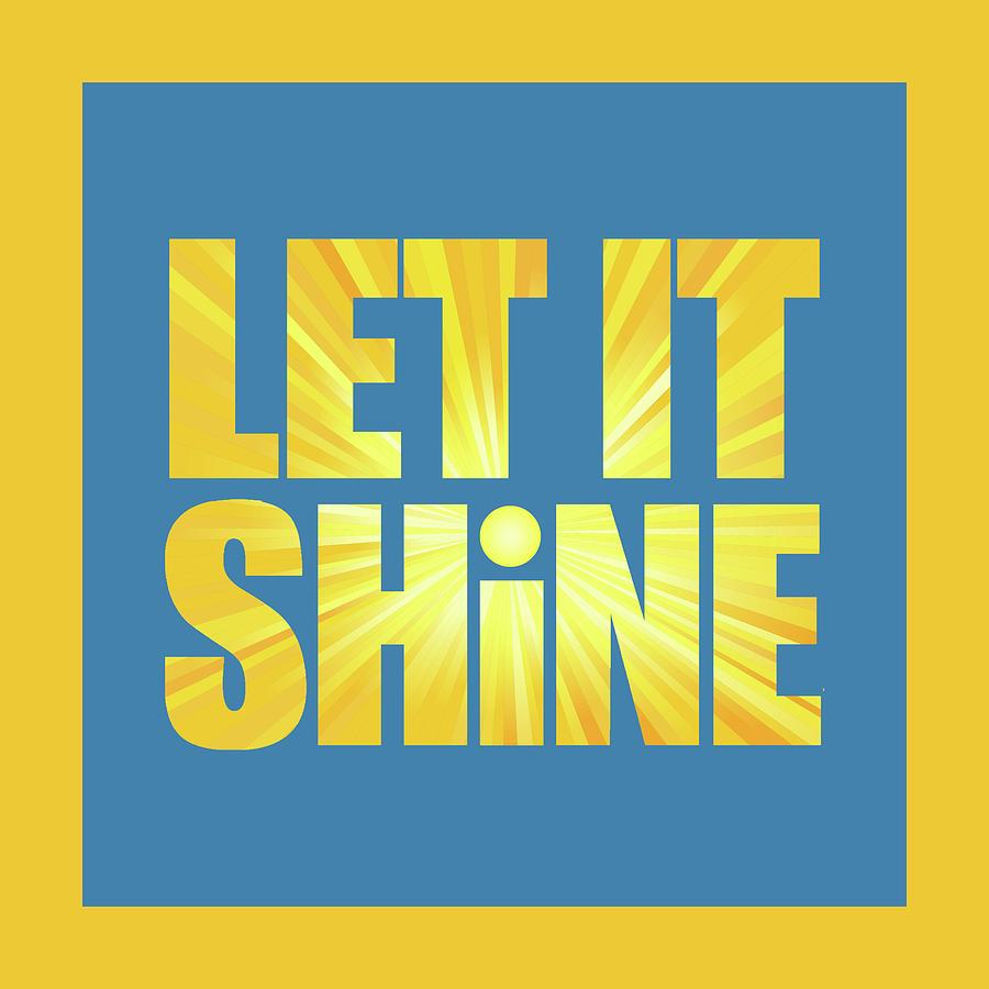 Let It Shine Sun - Square With Yellow Border Digital Art