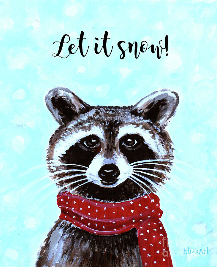 Let It Snow by Elizabeth Robinette Tyndall