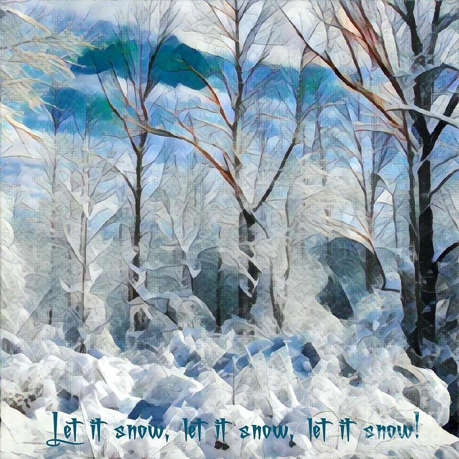 Let it snow, trees by Jodie Marie Anne Richardson Traugott          aka jm-ART