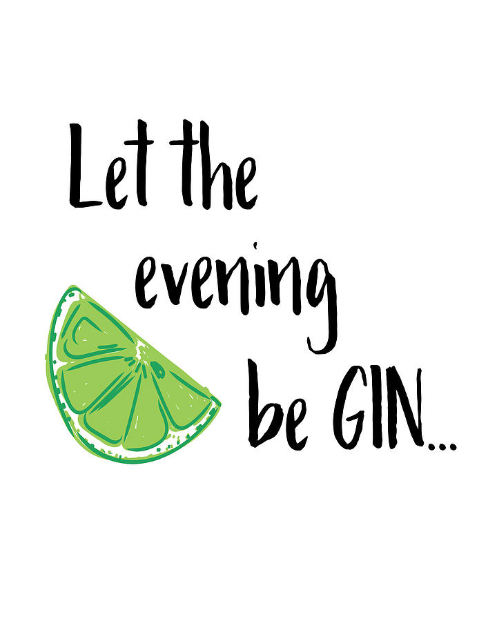 Let the Evening Be Gin by Jaime Friedman