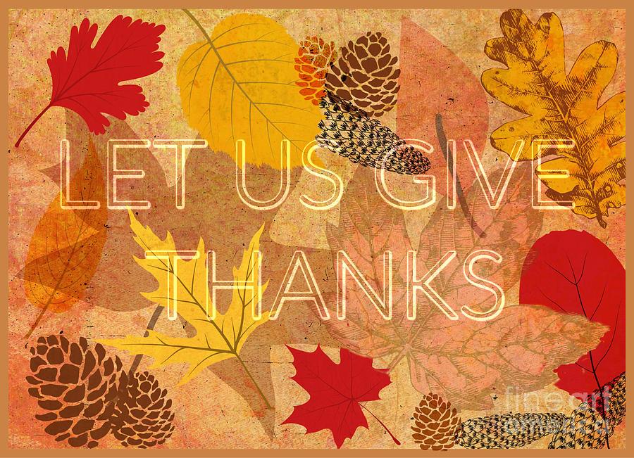 Let Us Give Thanks Digital Art