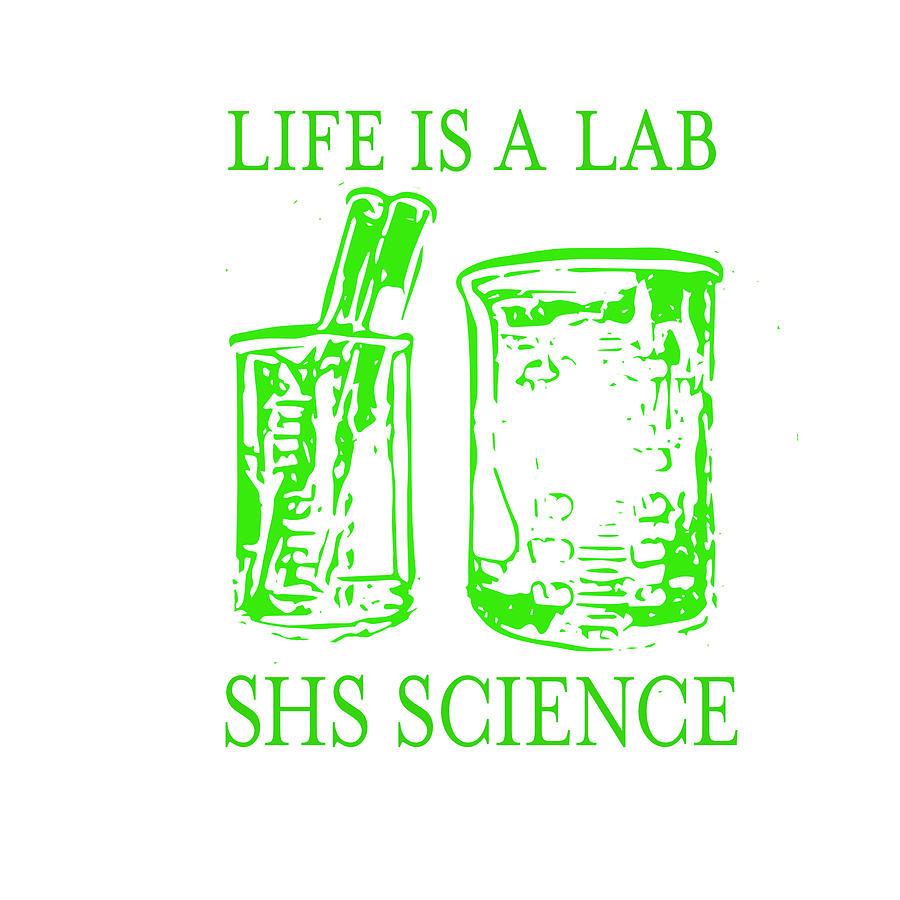 Science Digital Art - Life Is A Lab by Emily Warren