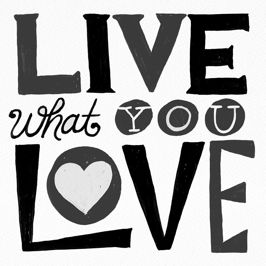 Live What You Love in Black by Jen Montgomery