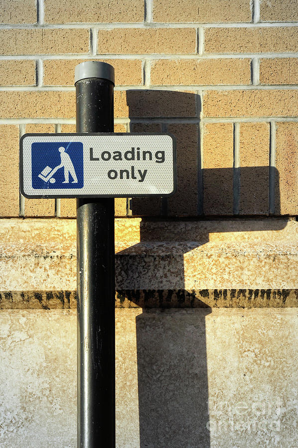Loading only sign by Tom Gowanlock