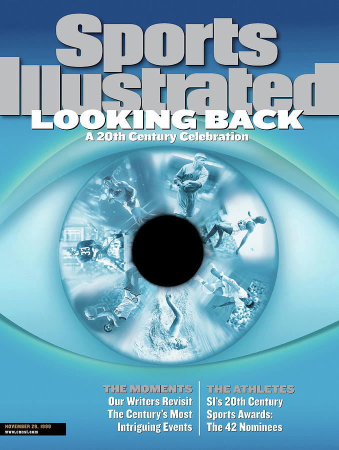 Looking Back A 20th Century Celebration Sports Illustrated Cover Photograph by Sports Illustrated
