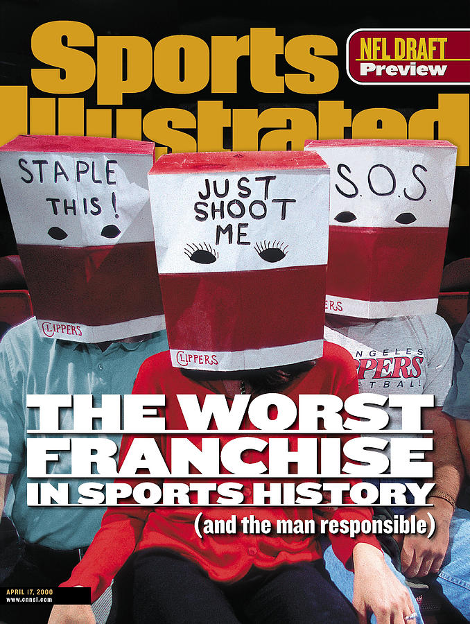 Los Angeles Clippers The Worst Franchise In Sports History Sports Illustrated Cover Photograph by Sports Illustrated