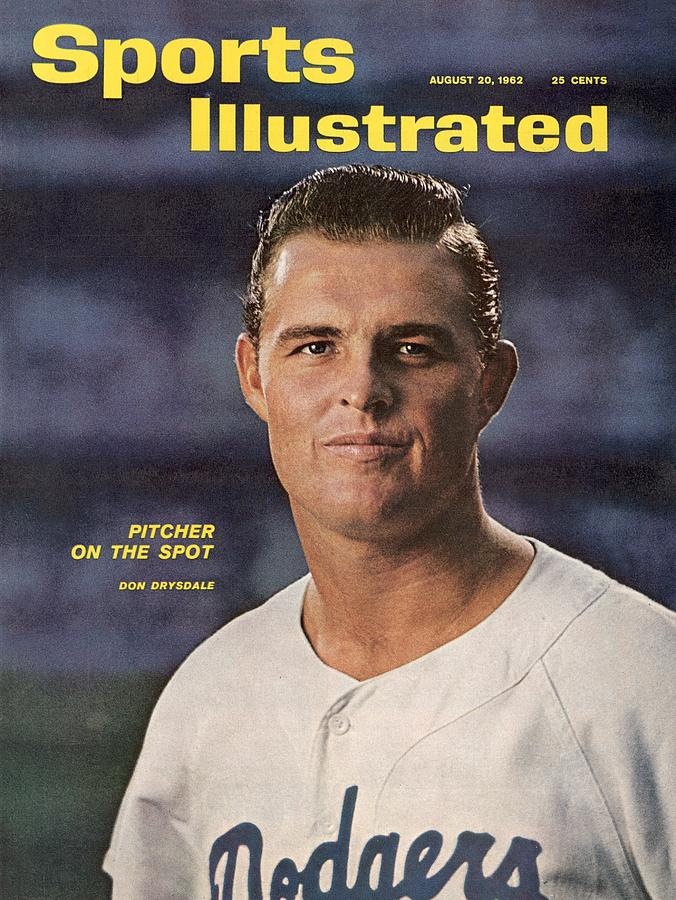 Los Angeles Dodgers Don Dysdale Sports Illustrated Cover Photograph by Sports Illustrated