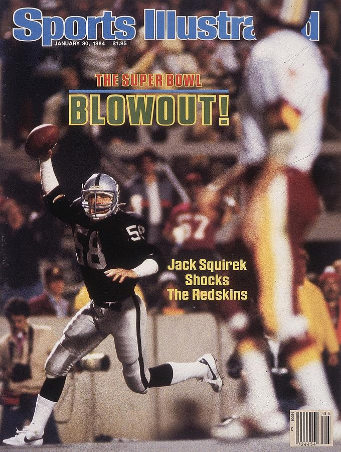 Los Angeles Raiders Jack Squirek, Super Bowl Xviii Sports Illustrated Cover Photograph by Sports Illustrated