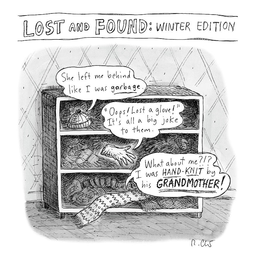 Lost And Found Drawing by Roz Chast
