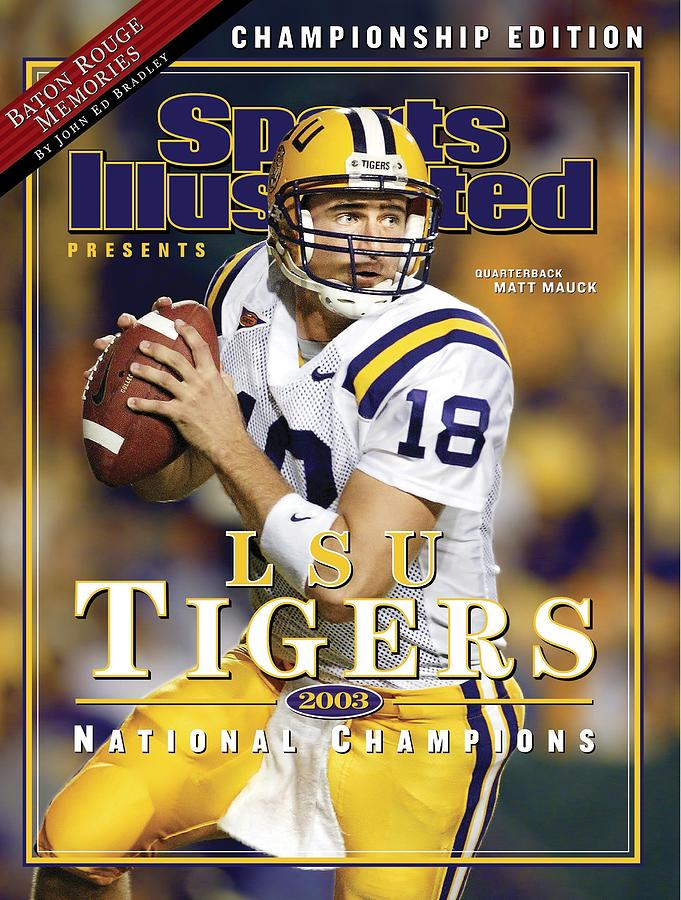 Louisiana State University Qb Matt Mauck Sports Illustrated Cover Photograph by Sports Illustrated