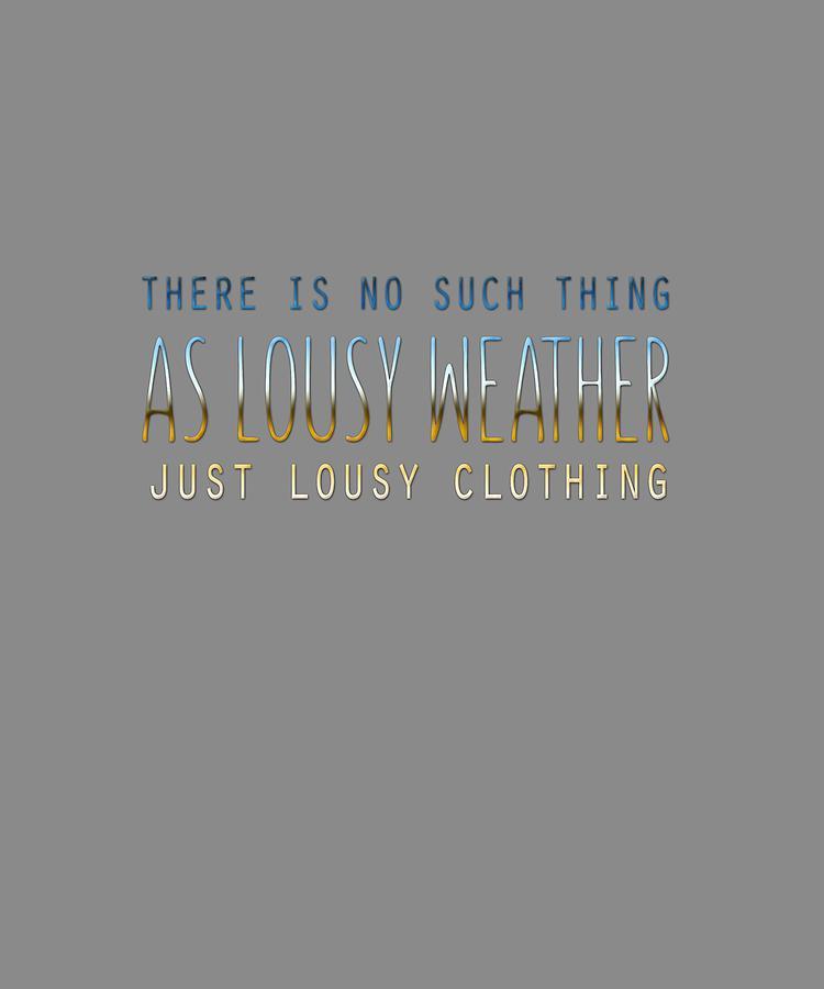 Lousy Clothing Digital Art by Shopzify