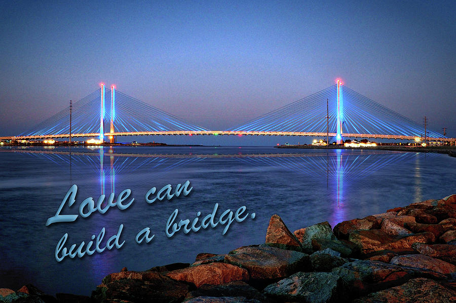 Love Can Build A Bridge Indian River Inlet by Bill Swartwout Photography