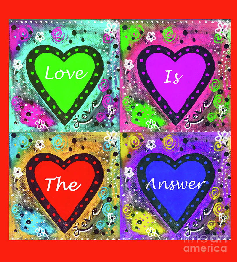 Love Is The Answer Poster 300 Mixed Media