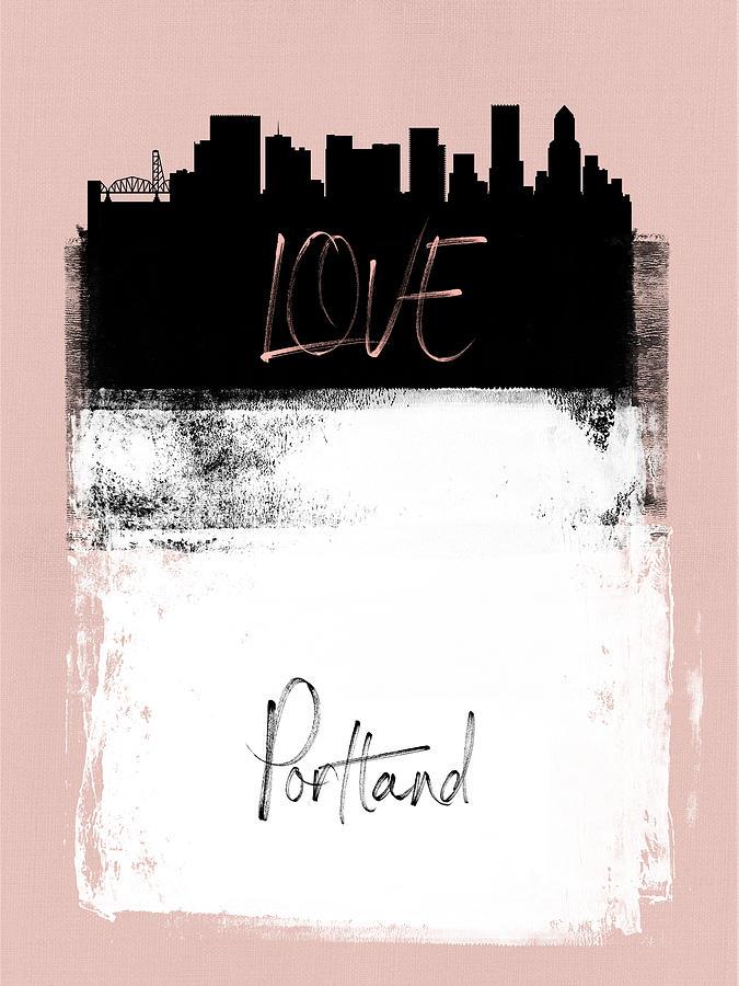 Portland Mixed Media - Love Portland by Naxart Studio