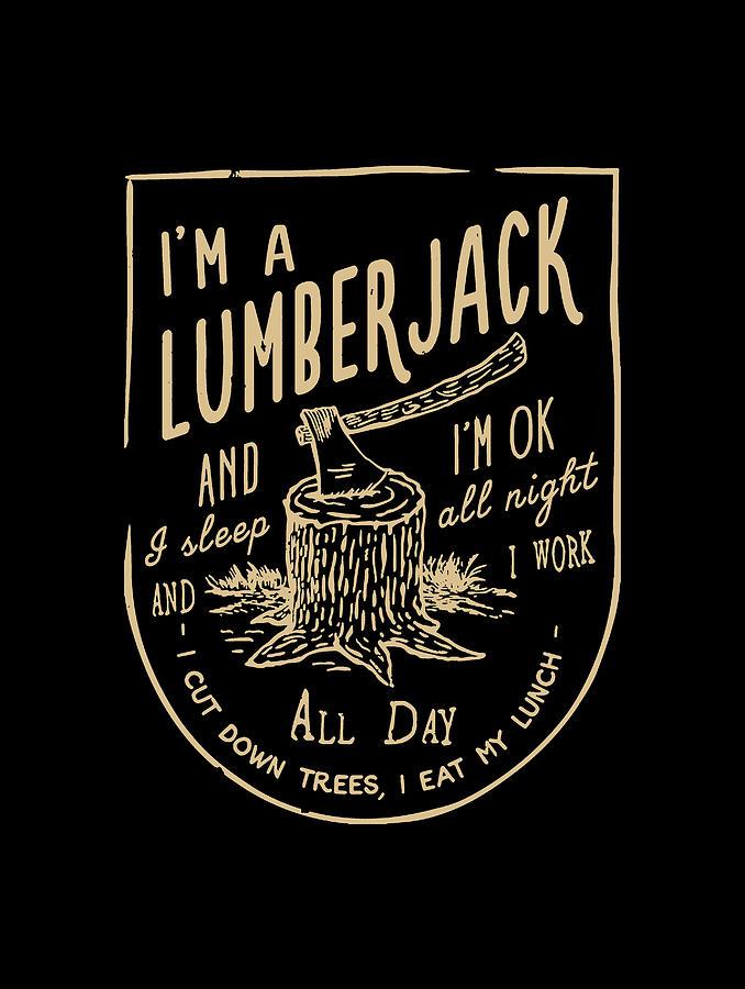 Lumberjack Digital Art - Lumberjack by Yovie Wels