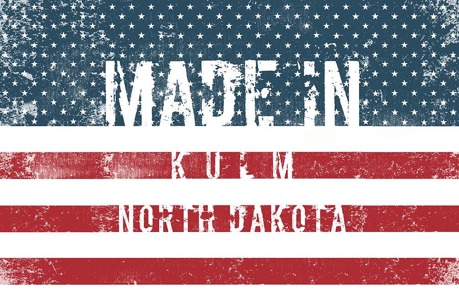 Kulm Digital Art - Made in Kulm, North Dakota #Kulm #North Dakota by TintoDesigns
