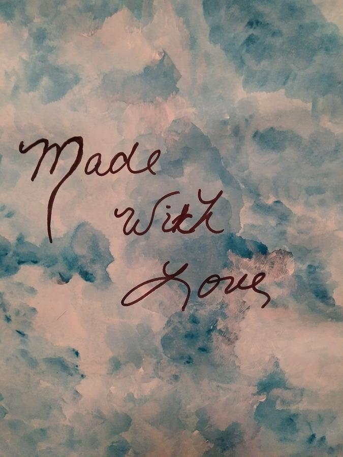 Made with Love by Tina Marie Gill