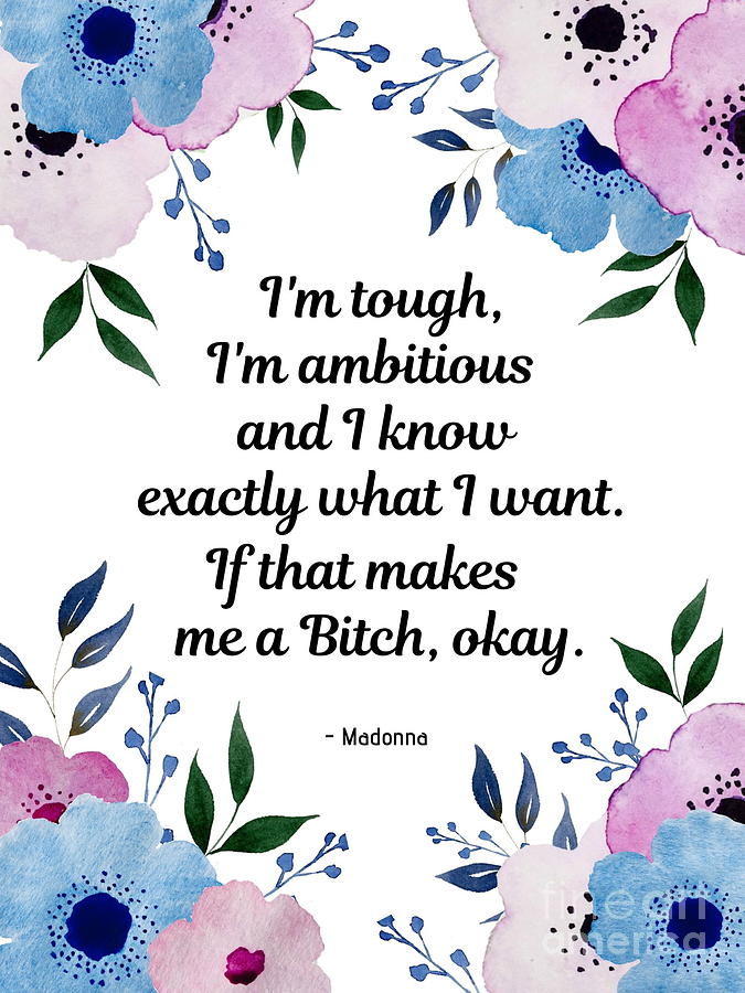 Madonna Quote  by Marti Magna